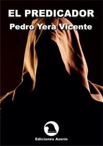 Portadaelpredicador Pedro yera EL PREDICADOR. PEDRO YERA VICENTE Portadaelpredicador 211x300