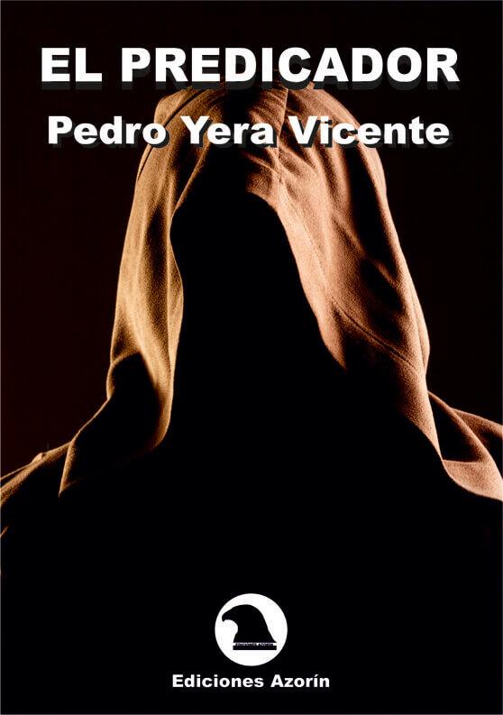 Pedro yera EL PREDICADOR. PEDRO YERA VICENTE Portadaelpredicador