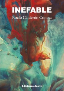 INEFABLE - ROCÍO CALDERÓN CONESA inefable INEFABLE – ROCÍO CALDERÓN CONESA PortadaInefable 211x300