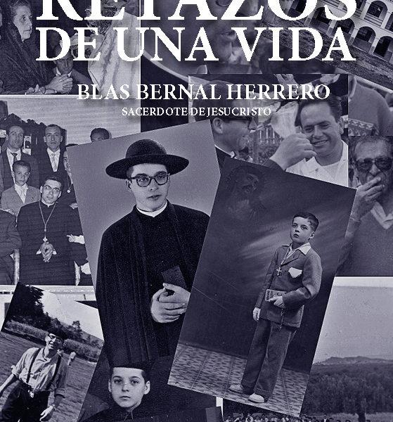 blas bernal herrero RETAZOS DE UNA VIDA. BLAS BERNAL HERRERO PortadaRetazos 559x600