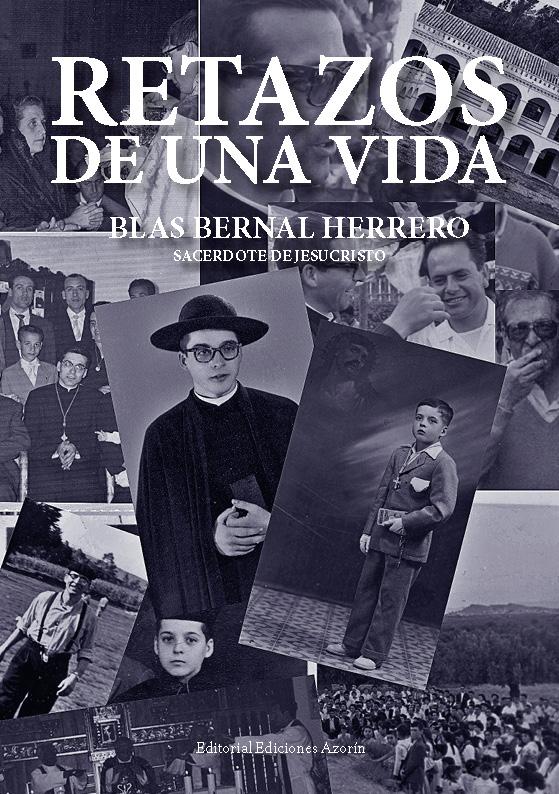 product image blas bernal herrero RETAZOS DE UNA VIDA. BLAS BERNAL HERRERO PortadaRetazos
